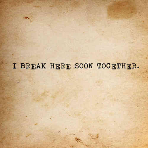 break together